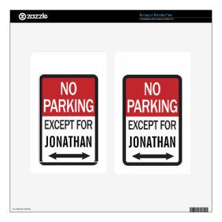 Estacionamiento prohibido a excepción de skin para kindle fire