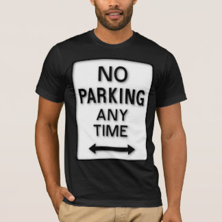 Estacionamiento prohibido en cualquier momento playera