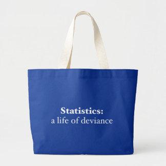 Estadísticas: una vida de la desvianza bolsa tela grande