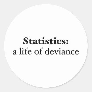 Estadísticas: una vida de la desvianza etiqueta redonda