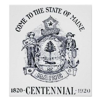 Estado 1920 del Centennial de Maine Póster