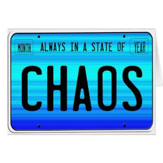 Estado del caos tarjeta de felicitación
