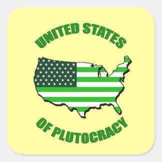 Estados Unidos de la plutocracia Pegatina Cuadrada