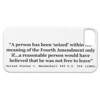 Estados Unidos v Mendenhall los 446 E.E.U.U. 544 iPhone 5 Carcasas