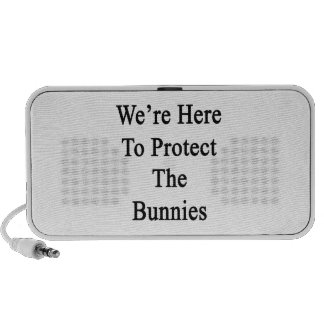 Estamos aquí proteger los conejitos portátil altavoces