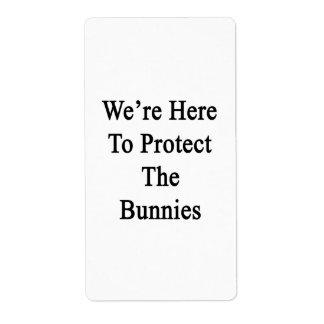 Estamos aquí proteger los conejitos etiqueta de envío
