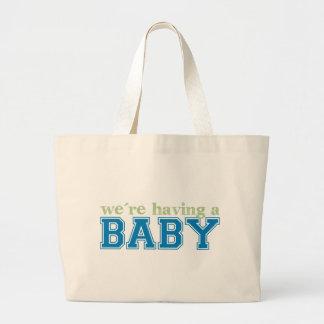 ¡Estamos teniendo un bebé! Bolsa Tela Grande