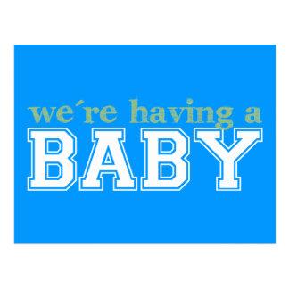 ¡Estamos teniendo un bebé! Tarjetas Postales