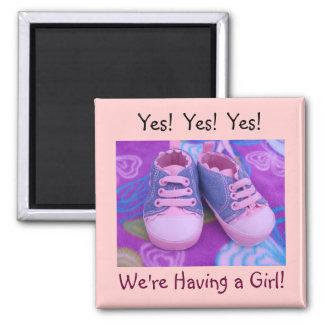 ¡Estamos teniendo un chica! zapatos de bebé de los Imán Cuadrado