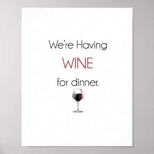 Estamos teniendo vino para el poster de la cena