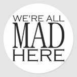Estamos todos enojados aquí pegatinas redondas