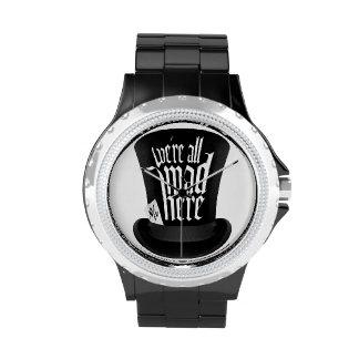 Estamos todos enojados aquí relojes de mano