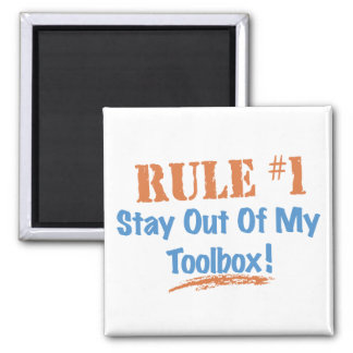 Estancia de la regla #1 fuera de mi caja de herram imán de frigorífico