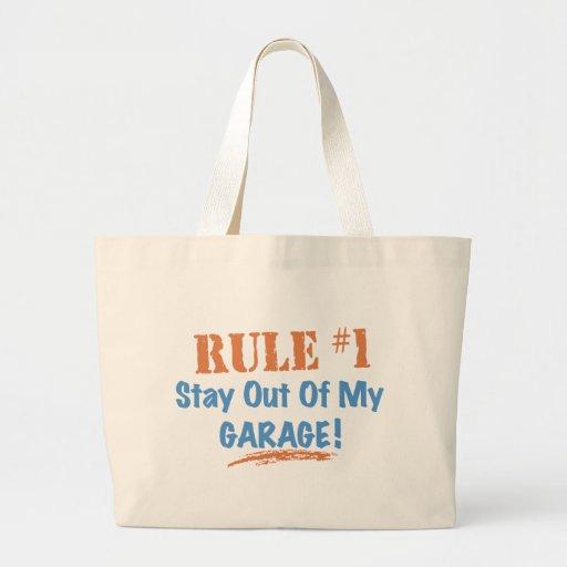 Estancia de la regla #1 fuera de mi garaje bolsa tela grande