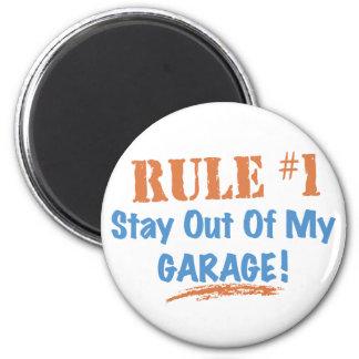 Estancia de la regla #1 fuera de mi garaje imán redondo 5 cm