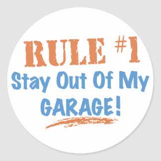 Estancia de la regla #1 fuera de mi garaje pegatina redonda