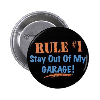 Estancia de la regla #1 fuera de mi garaje pins