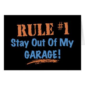 Estancia de la regla #1 fuera de mi garaje tarjeta de felicitación