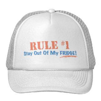 Estancia de la regla #1 fuera de mi refrigerador gorros