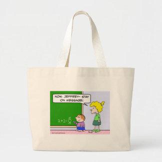 estancia del profesor en mensaje bolsas