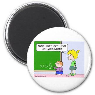 estancia del profesor en mensaje imán redondo 5 cm
