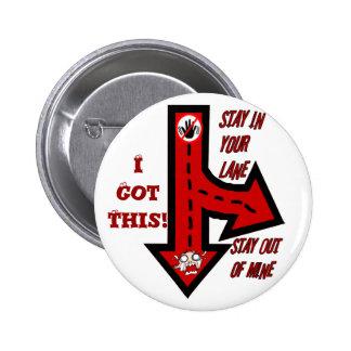 ¡Estancia en su carril, no mina! _Button Pin