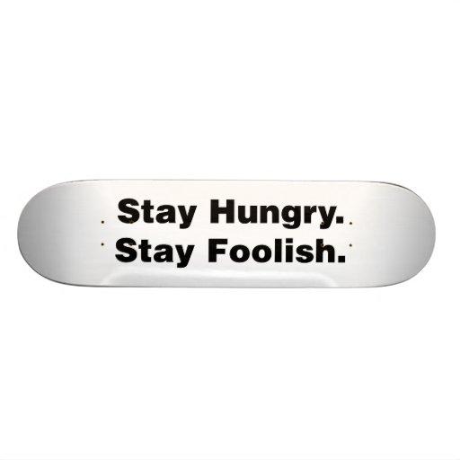 Estancia hambrienta. Estancia absurda Patineta Personalizada