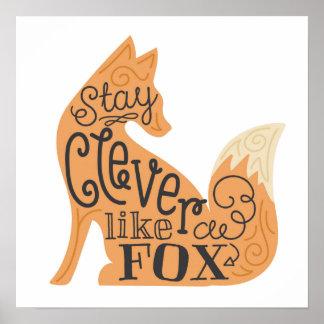Estancia lista como un Fox - el arte de los niños Póster