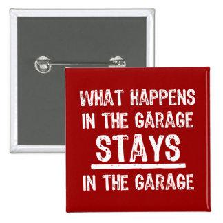 Estancias en el botón del garaje pin cuadrado