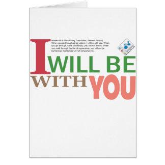 Estaré con usted tarjeta de felicitación