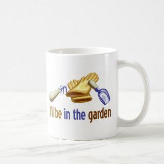 Estaré en el jardín: para el jardinero o ajardinar tazas