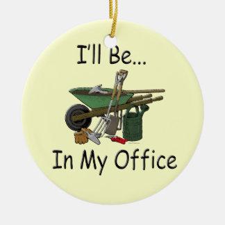 Estaré en mi jardín de la oficina ornamento de navidad