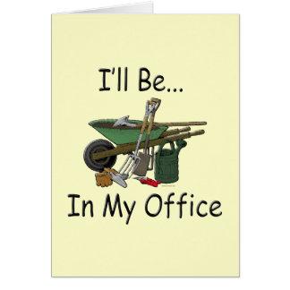 Estaré en mi jardín de la oficina tarjetón
