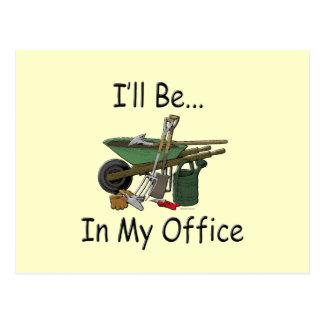 Estaré en mi jardín de la oficina tarjeta postal
