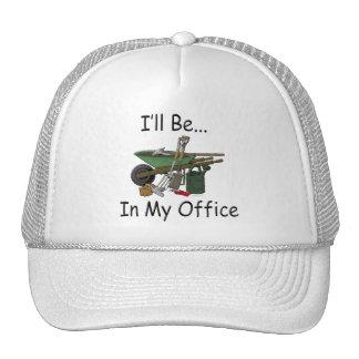 Estaré en mi oficina [el jardín] gorras de camionero