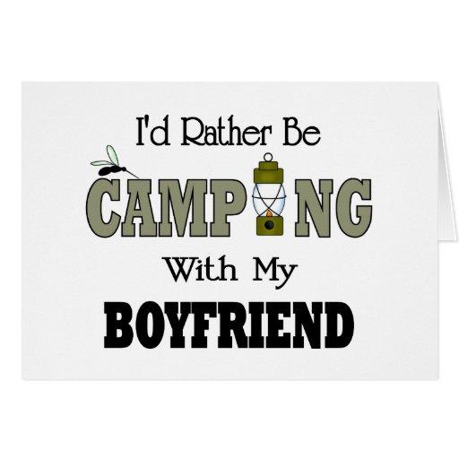Estaría acampando bastante con mi novio tarjeta de felicitación