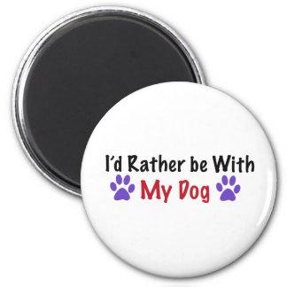 Estaría bastante con mi perro imán redondo 5 cm