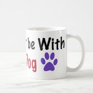 Estaría bastante con mi perro tazas de café