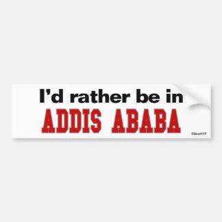 Estaría bastante en Addis Ababa Etiqueta De Parachoque