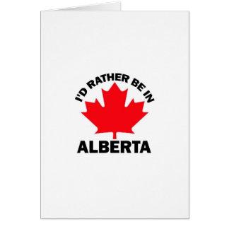 Estaría bastante en Alberta Tarjeta De Felicitación