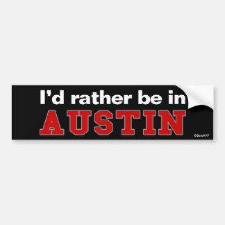 Estaría bastante en Austin Pegatina De Parachoque