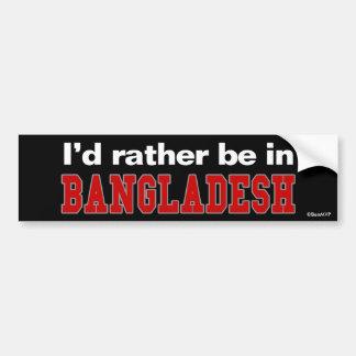 Estaría bastante en Bangladesh Etiqueta De Parachoque