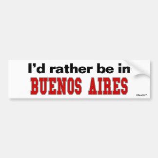 Estaría bastante en Buenos Aires Pegatina Para Auto