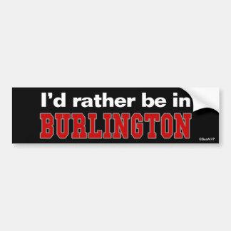 Estaría bastante en Burlington Pegatina Para Auto