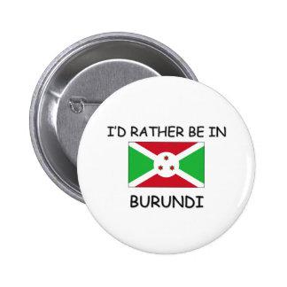 Estaría bastante en Burundi Pin