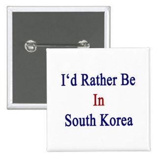 Estaría bastante en Corea del Sur Pin