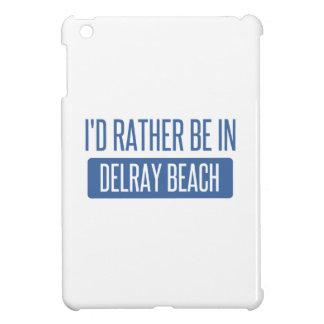 Estaría bastante en Delray Beach