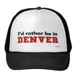 Estaría bastante en Denver Gorros