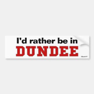 Estaría bastante en Dundee Pegatina De Parachoque