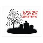 Estaría bastante en el cementerio postales